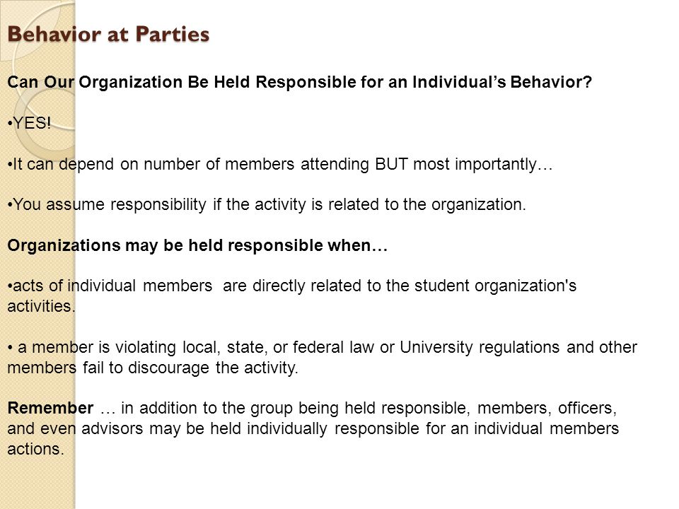 Behavior at Parties Can Our Organization Be Held Responsible for an Individual's Behavior.