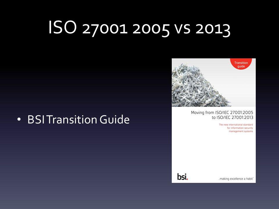 ISO 27001 2005 vs 2013 BSI Transition Guide