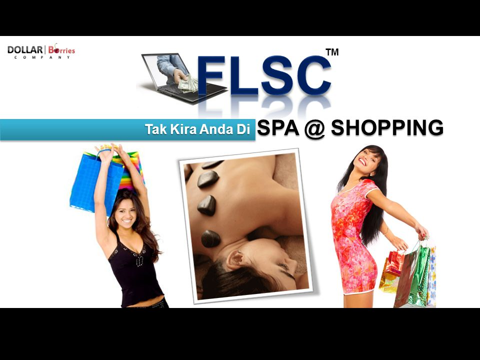 TM SPA @ SHOPPING Tak Kira Anda Di