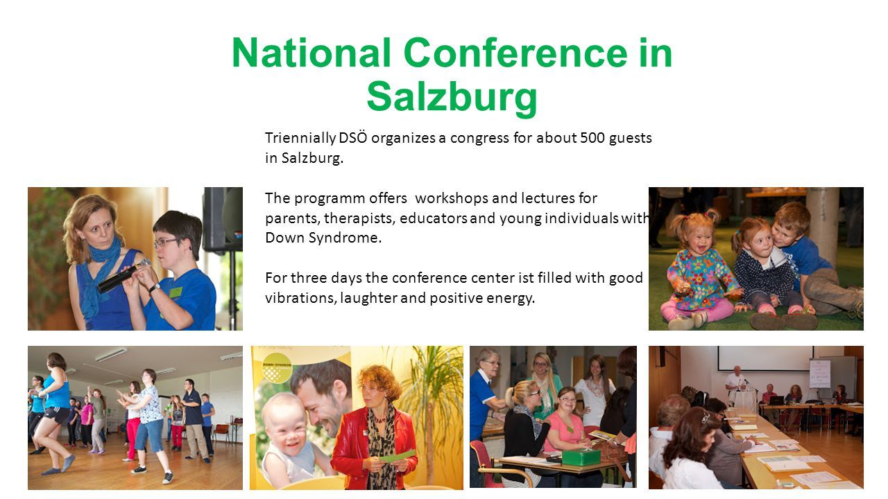National Conference in Salzburg Triennially DSÖ organizes a congress for about 500 guests in Salzburg.