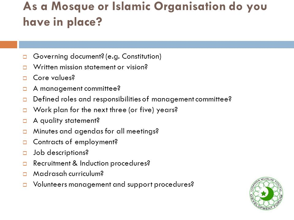 As a Mosque or Islamic Organisation do you have in place.
