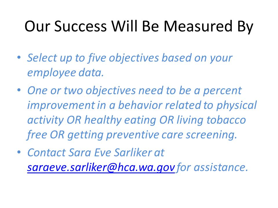 Our Success Will Be Measured By Select up to five objectives based on your employee data.