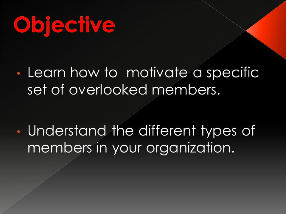 Learn how to motivate a specific set of overlooked members.