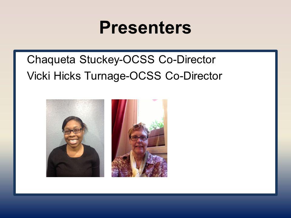 Presenters OCSS Advisory Committee members