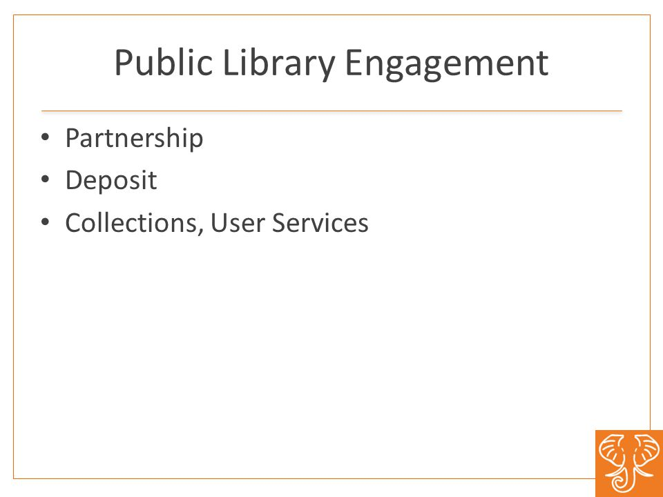 Public Library Engagement Partnership Deposit Collections, User Services