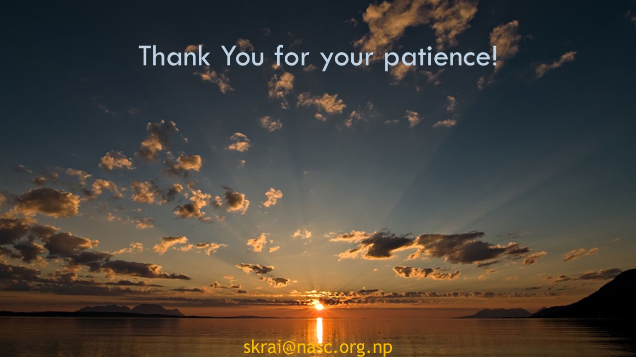 skrai@nasc.org.np Thank You for your patience!