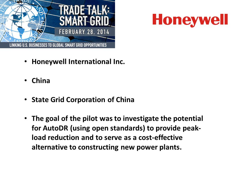 USTDA provided funding to support Honeywell's investment in this pilot.