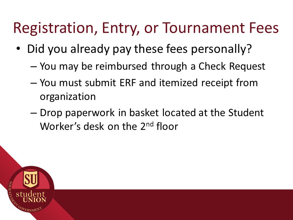 Did you already pay these fees personally.