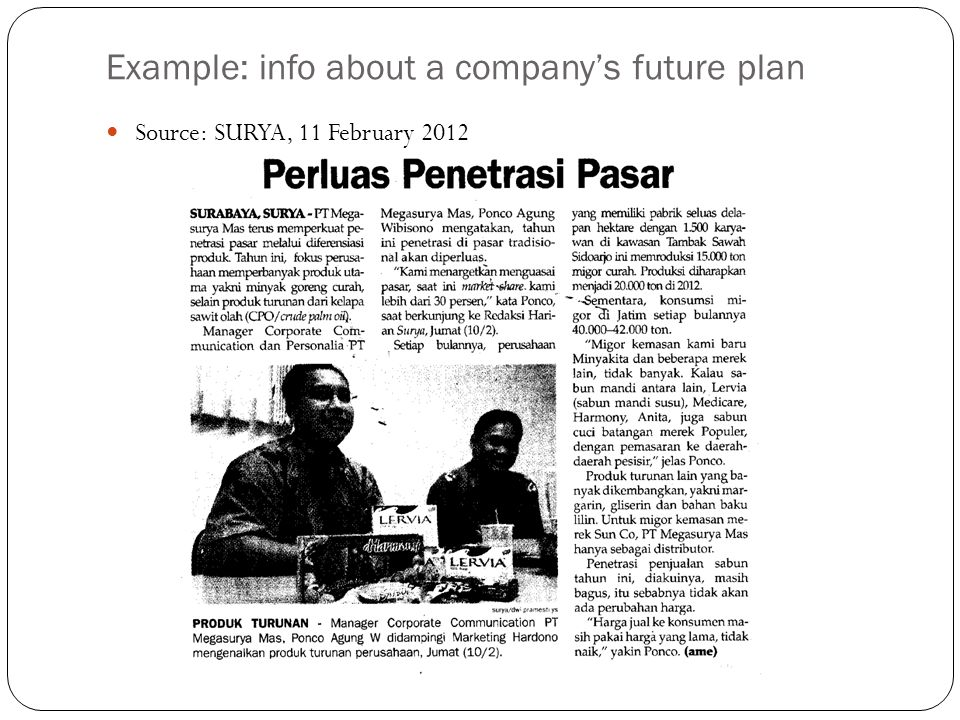 Example: info about a company's future plan Source: SURYA, 11 February 2012