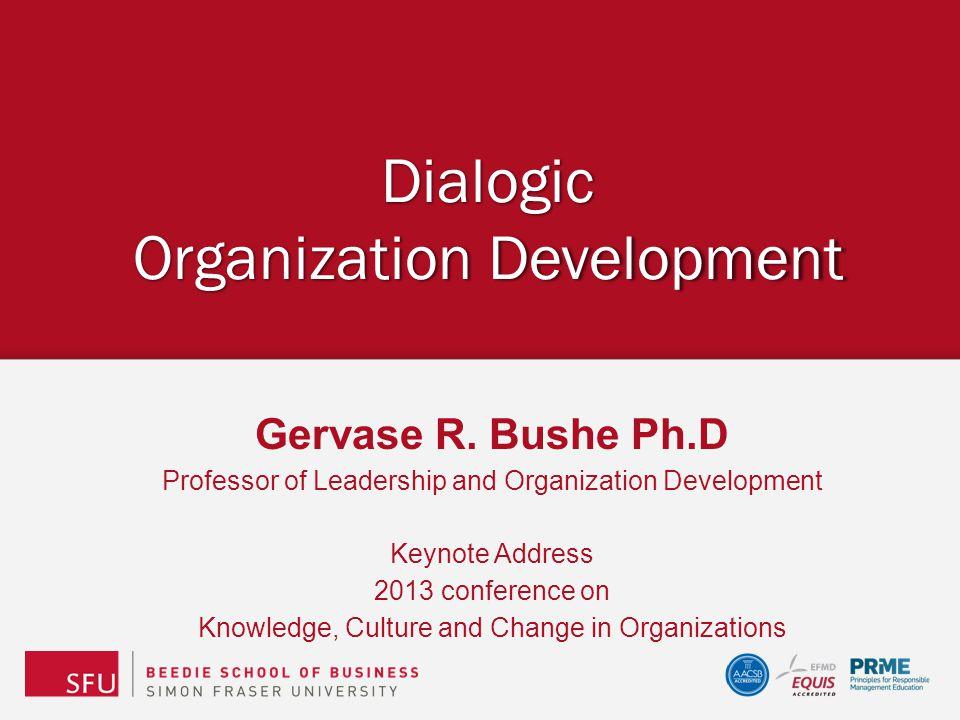 When is Dialogic OD appropriate.