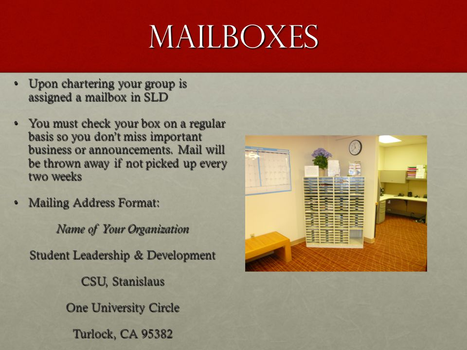 Mailboxes Upon chartering your group is assigned a mailbox in SLDUpon chartering your group is assigned a mailbox in SLD You must check your box on a regular basis so you don't miss important business or announcements.