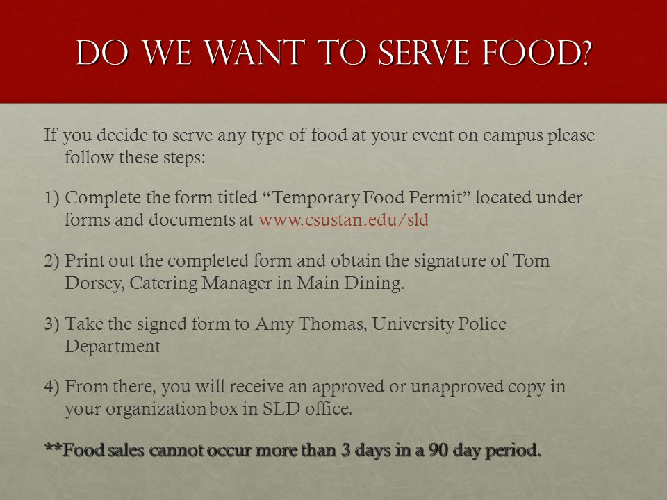 Do we want to serve food.