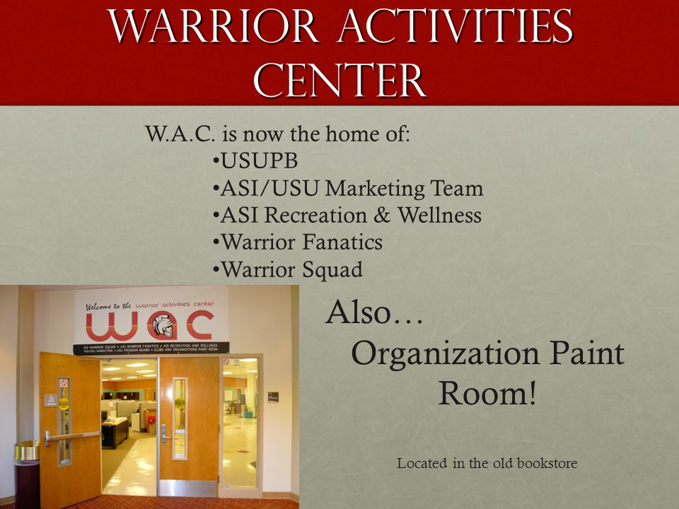 Warrior Activities Center W.A.C.