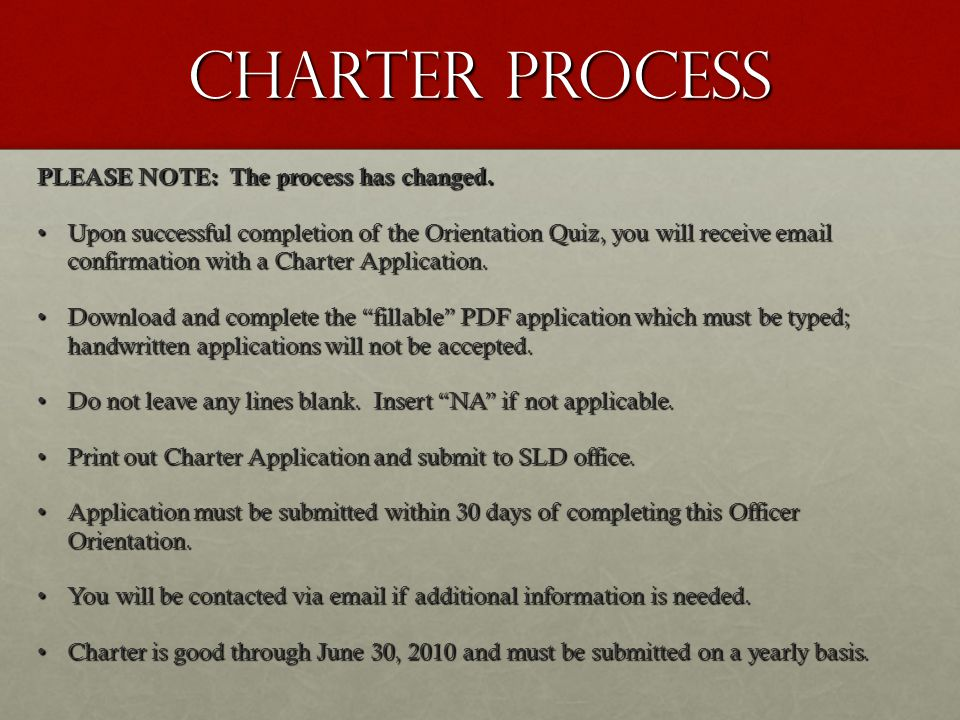 Charter process PLEASE NOTE: The process has changed.