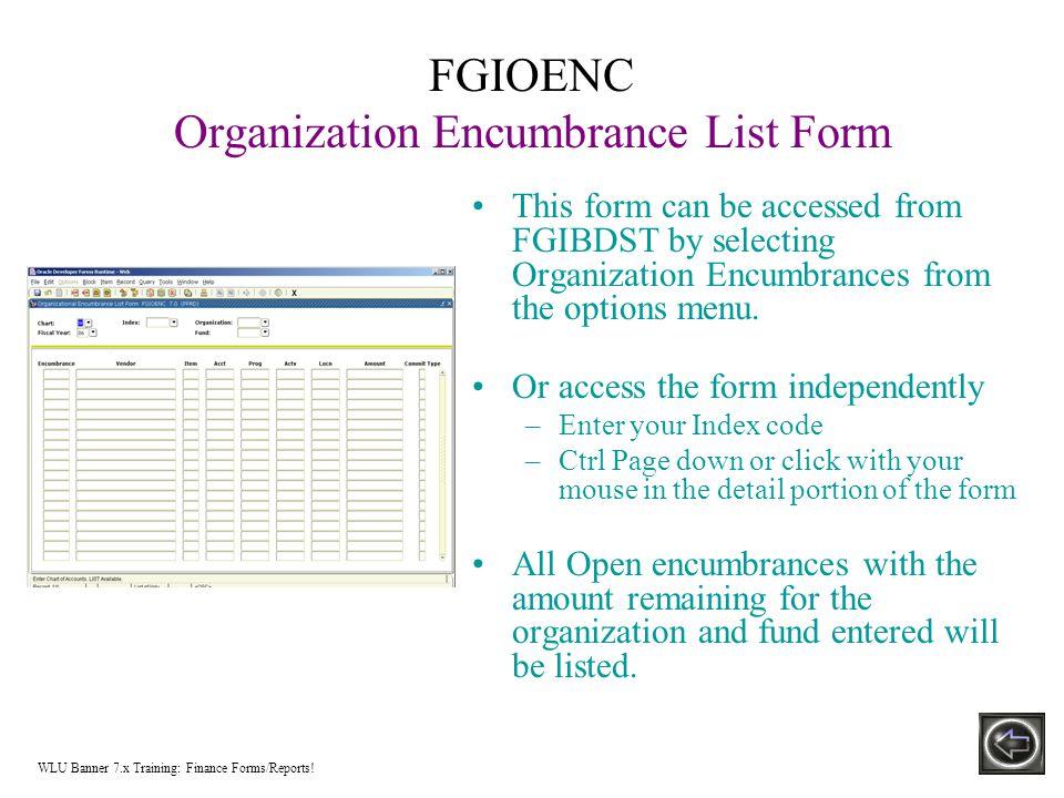 Physical Plant & Planning – Document FGIBDST to FGITRND WLU Banner 7.x Training: General Information!