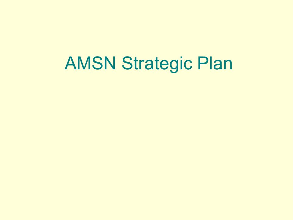 AMSN Strategic Plan