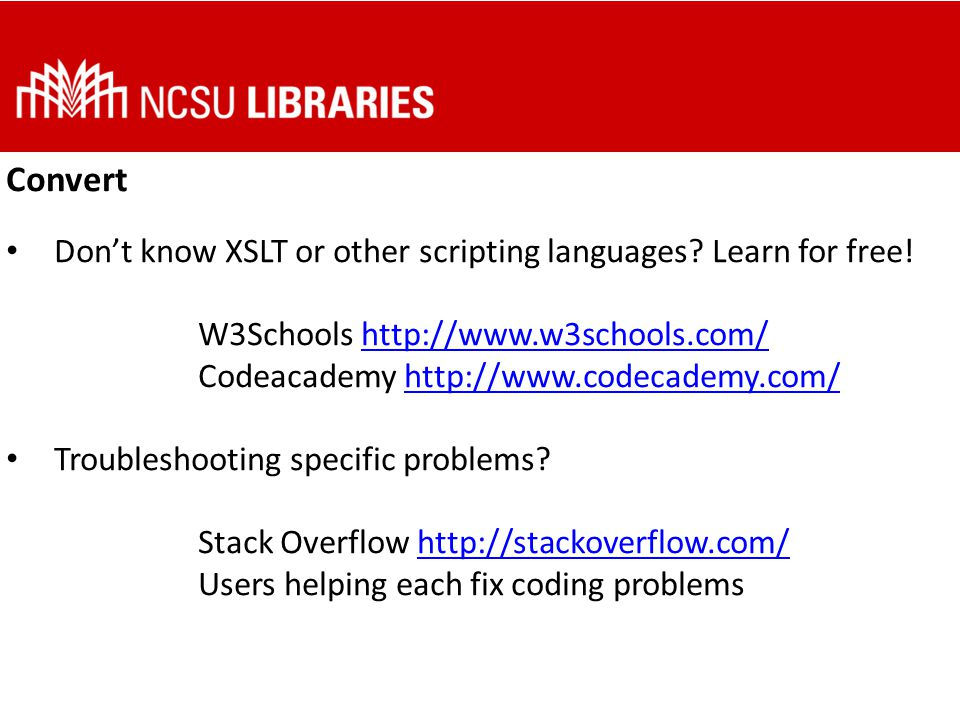 Convert Don't know XSLT or other scripting languages.