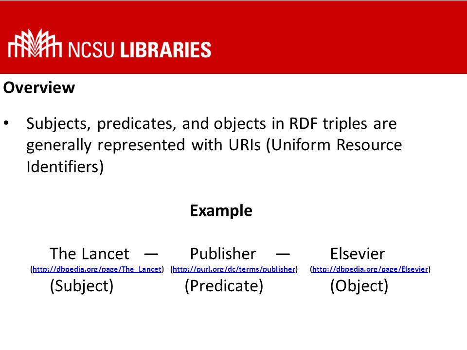 Convert Many tools for converting data to RDF: XSLT, OpenRefine, Python, JavaScript, Java, etc.