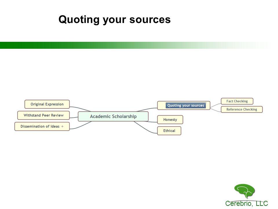Cerebrio, LLC Quoting your sources