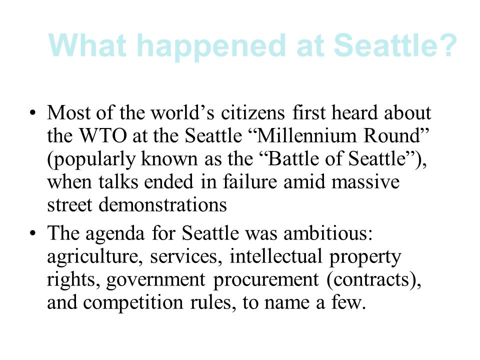 What happened at Seattle.