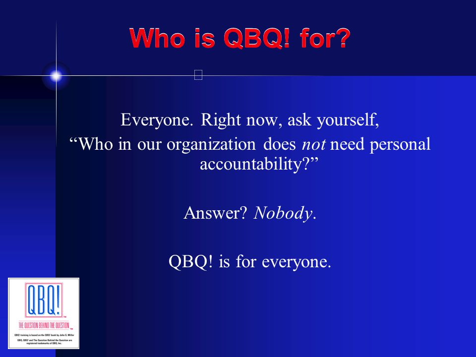Does our facilitator need to be certified by QBQ, Inc.