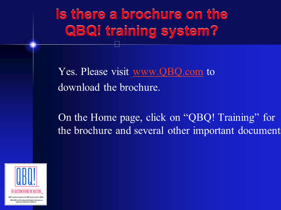 What is the best way to understand the QBQ.training system content.