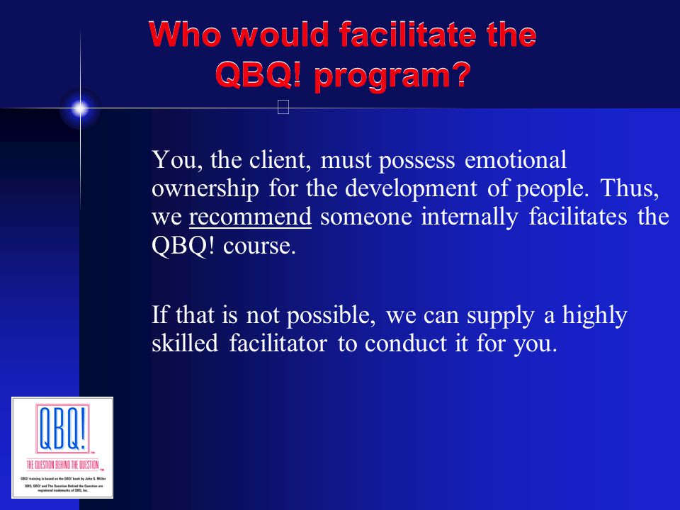 How is the course taught .The QBQ. training content is delivered on DVD by author John G.