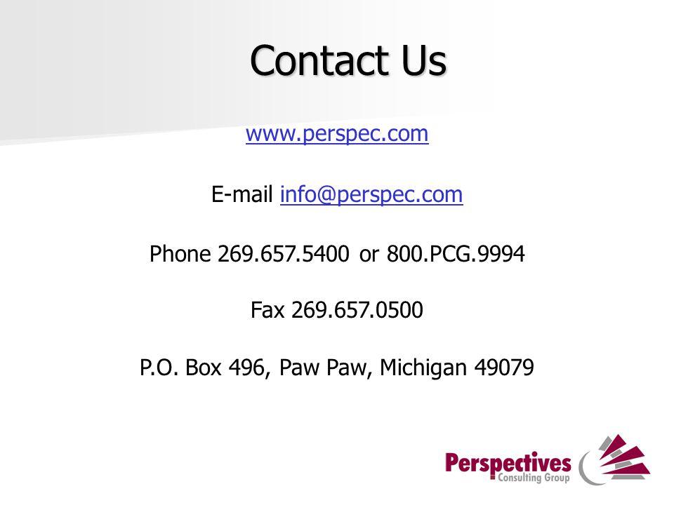 Contact Us www.perspec.com E-mail info@perspec.cominfo@perspec.com Phone 269.657.5400 or 800.PCG.9994 Fax 269.657.0500 P.O.
