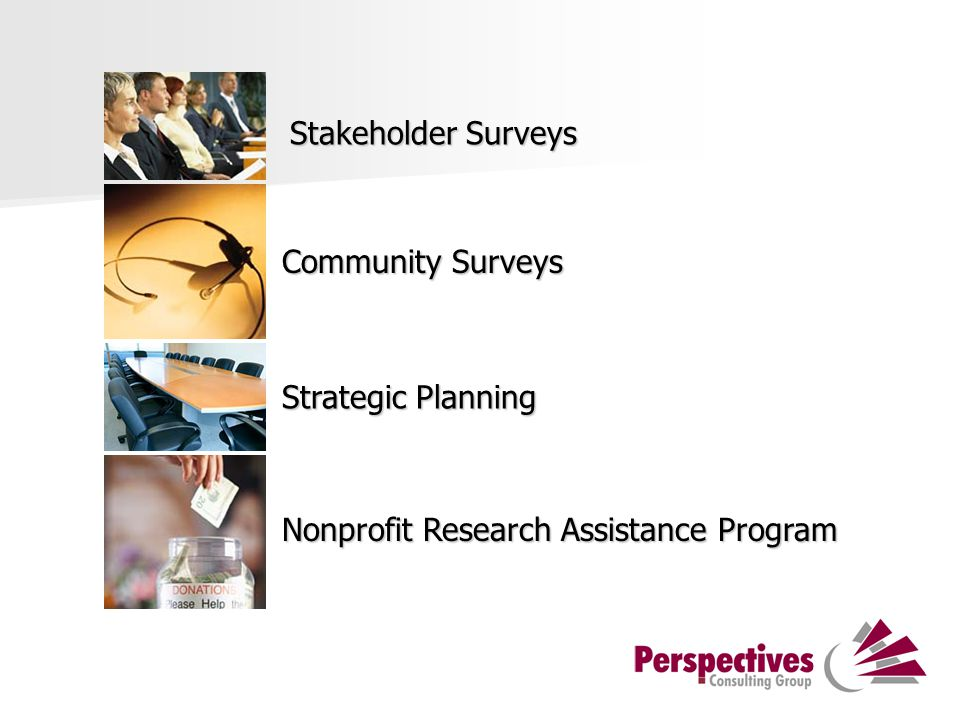 Stakeholder Surveys Strategic Planning Community Surveys Nonprofit Research Assistance Program