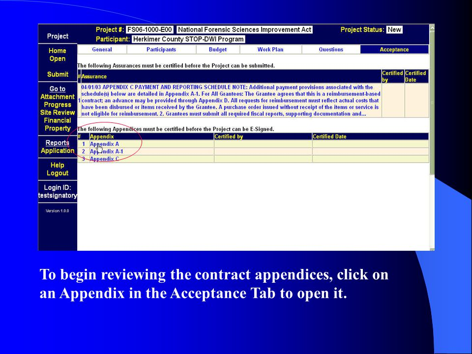 To begin reviewing the contract appendices, click on an Appendix in the Acceptance Tab to open it.