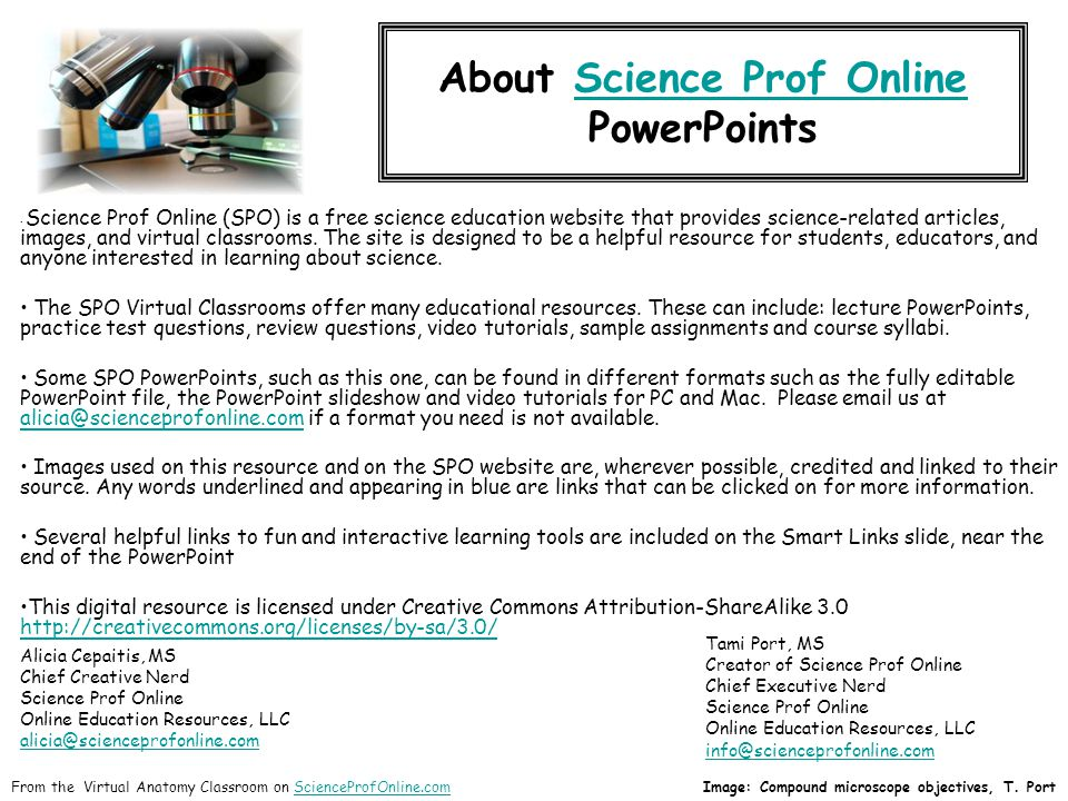 About Science Prof Online PowerPointsScience Prof Online Science Prof Online (SPO) is a free science education website that provides science-related articles, images, and virtual classrooms.