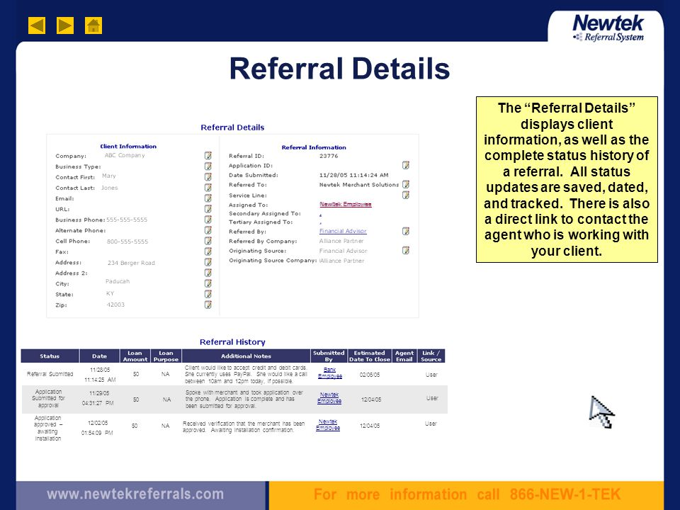 Referral Details The Referral Details displays client information, as well as the complete status history of a referral.