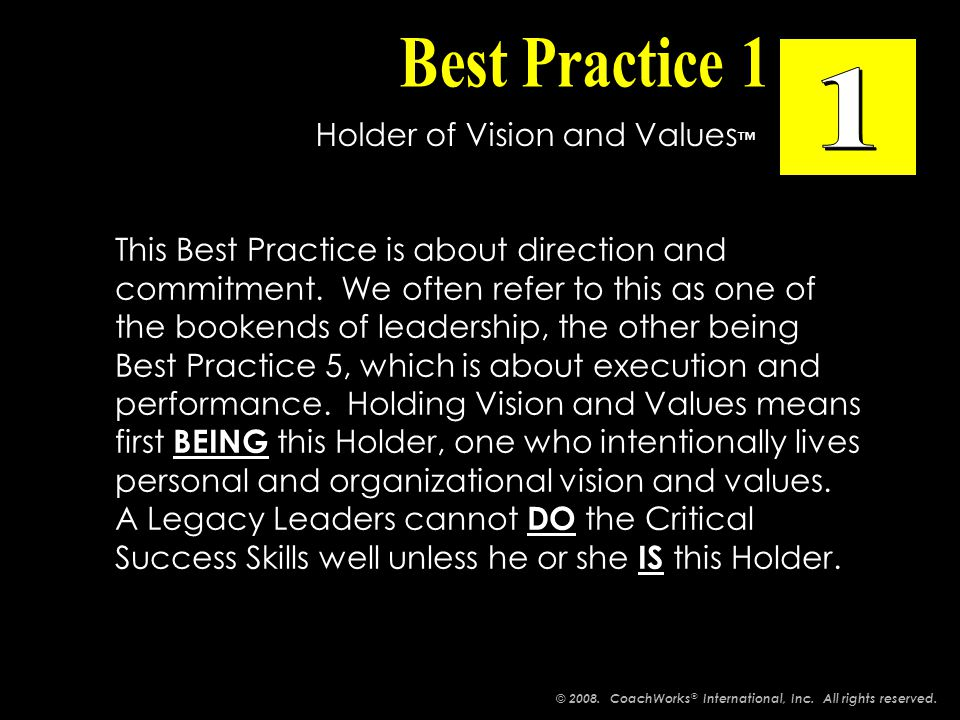This Best Practice is about direction and commitment.