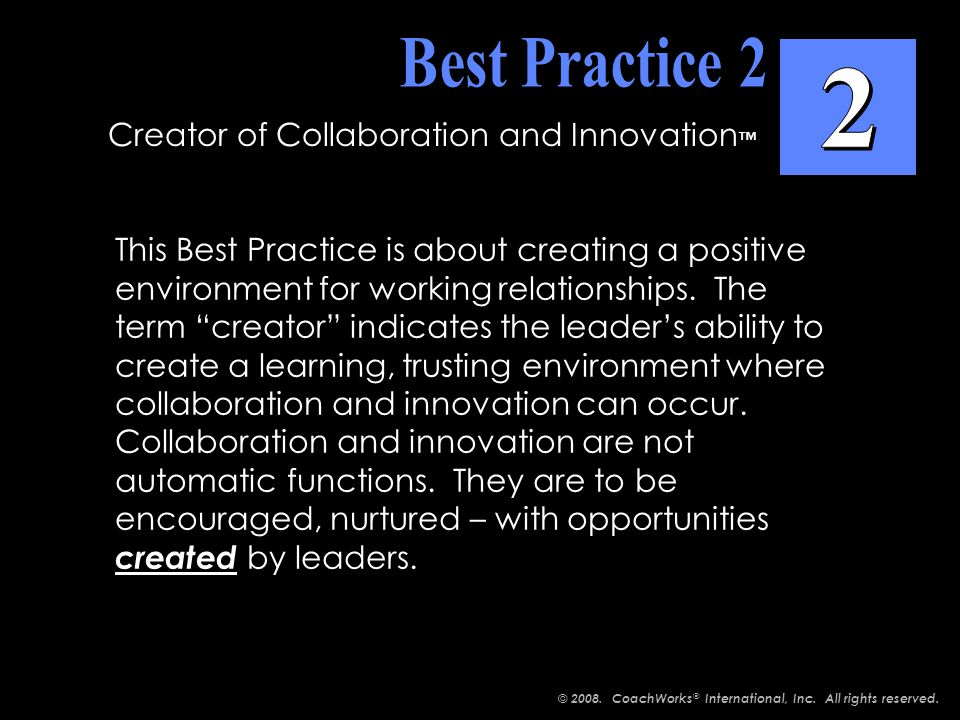 This Best Practice is about creating a positive environment for working relationships.