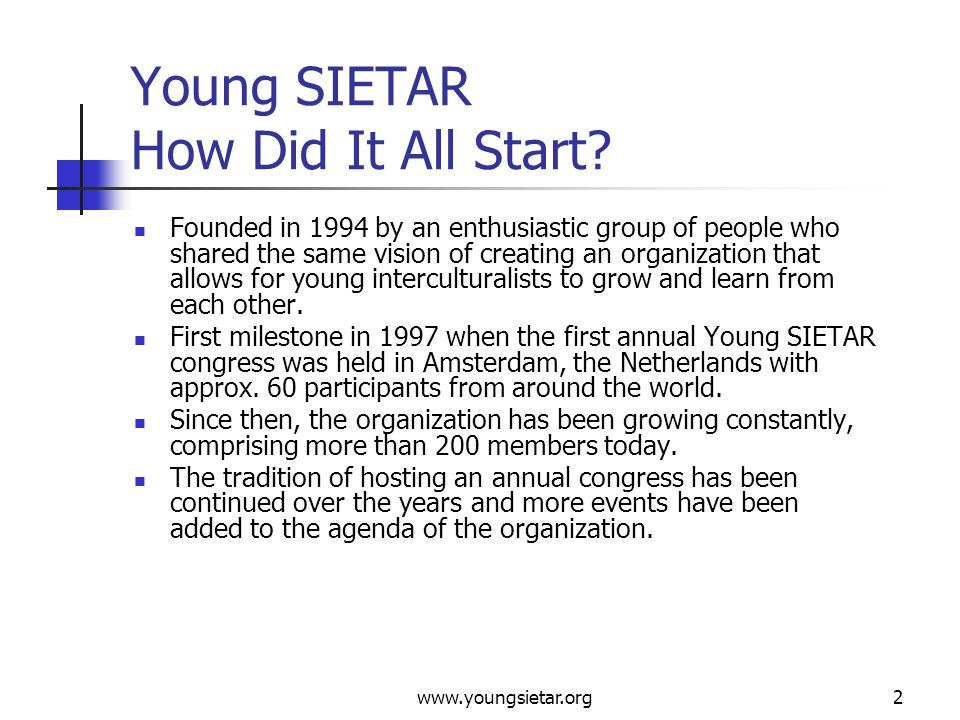 www.youngsietar.org3 Young SIETAR Our Mission Statement We are dedicated to being informed citizens of our respective countries.