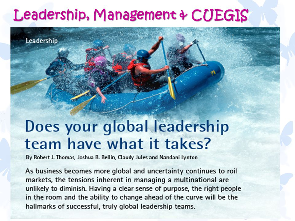 47 Leadership, Management & CUEGIS