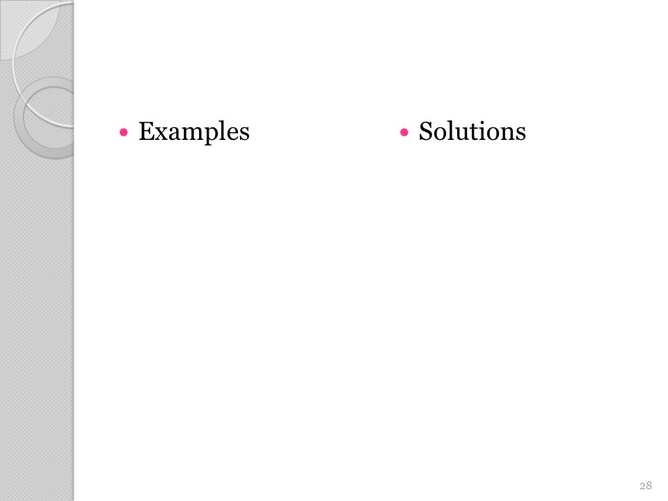 Examples Solutions 28