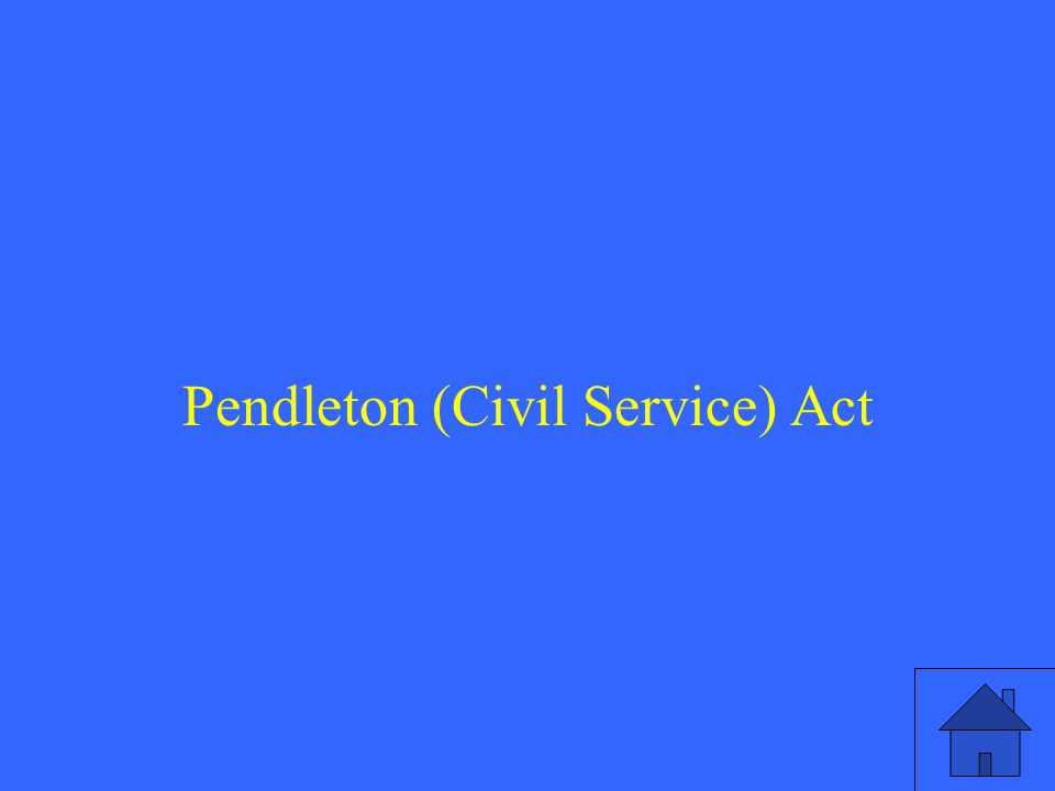 Pendleton (Civil Service) Act