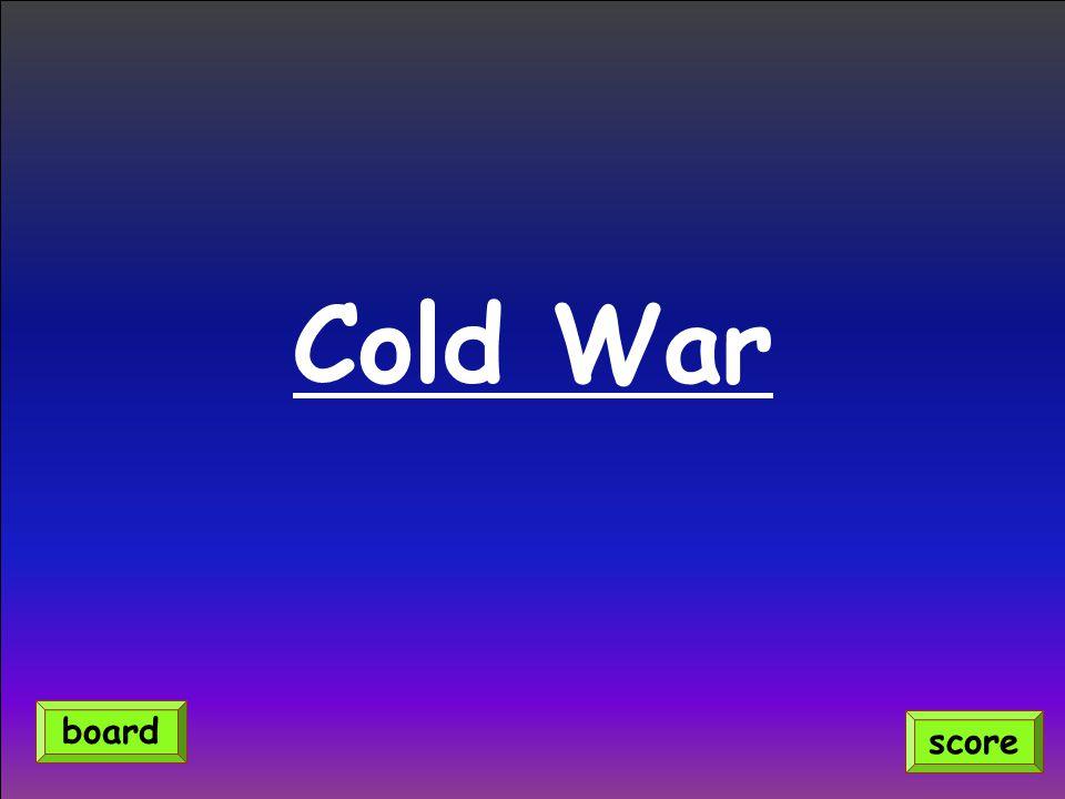 Cold War score board