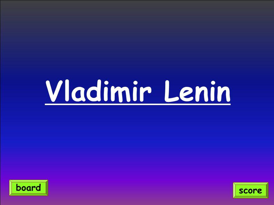 Vladimir Lenin score board