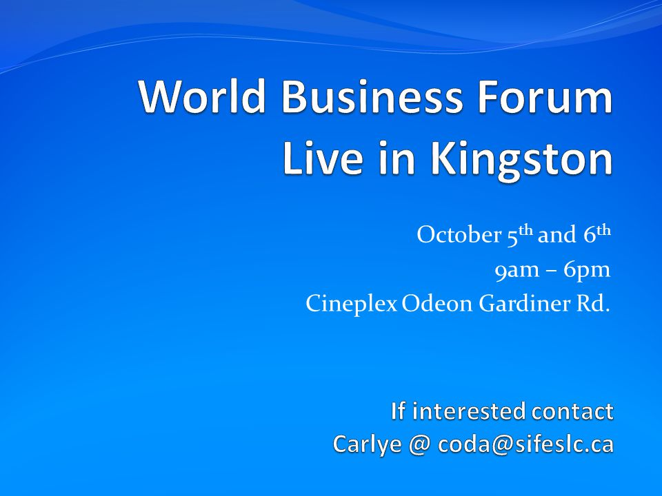 October 5 th and 6 th 9am – 6pm Cineplex Odeon Gardiner Rd.