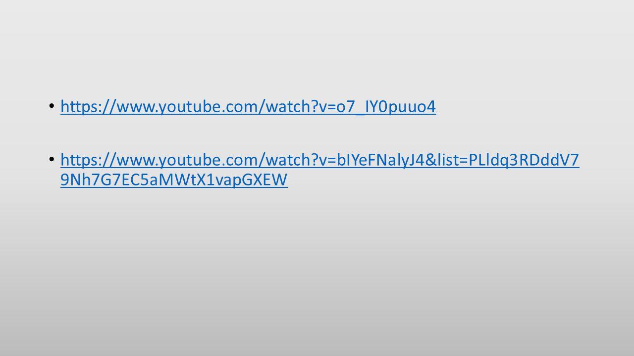 https://www.youtube.com/watch v=o7_IY0puuo4 https://www.youtube.com/watch v=bIYeFNalyJ4&list=PLldq3RDddV7 9Nh7G7EC5aMWtX1vapGXEW https://www.youtube.com/watch v=bIYeFNalyJ4&list=PLldq3RDddV7 9Nh7G7EC5aMWtX1vapGXEW