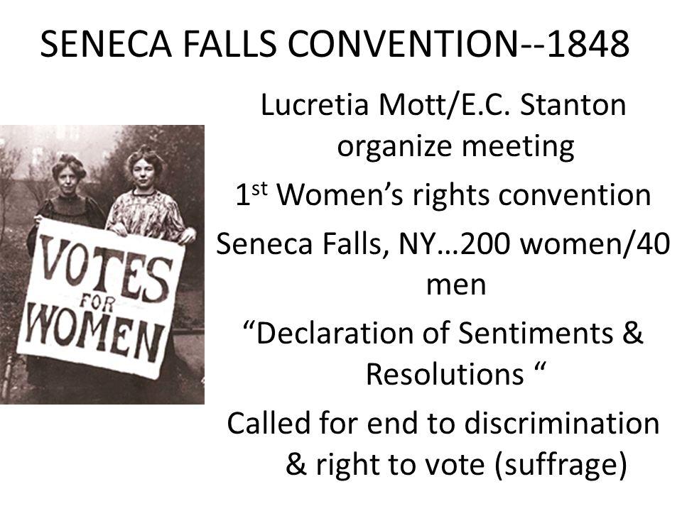 SENECA FALLS CONVENTION--1848 Lucretia Mott/E.C.