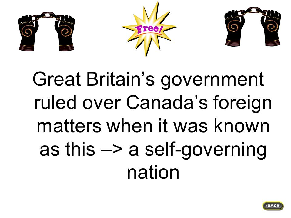 What is: the people felt that Britain would govern them fairly