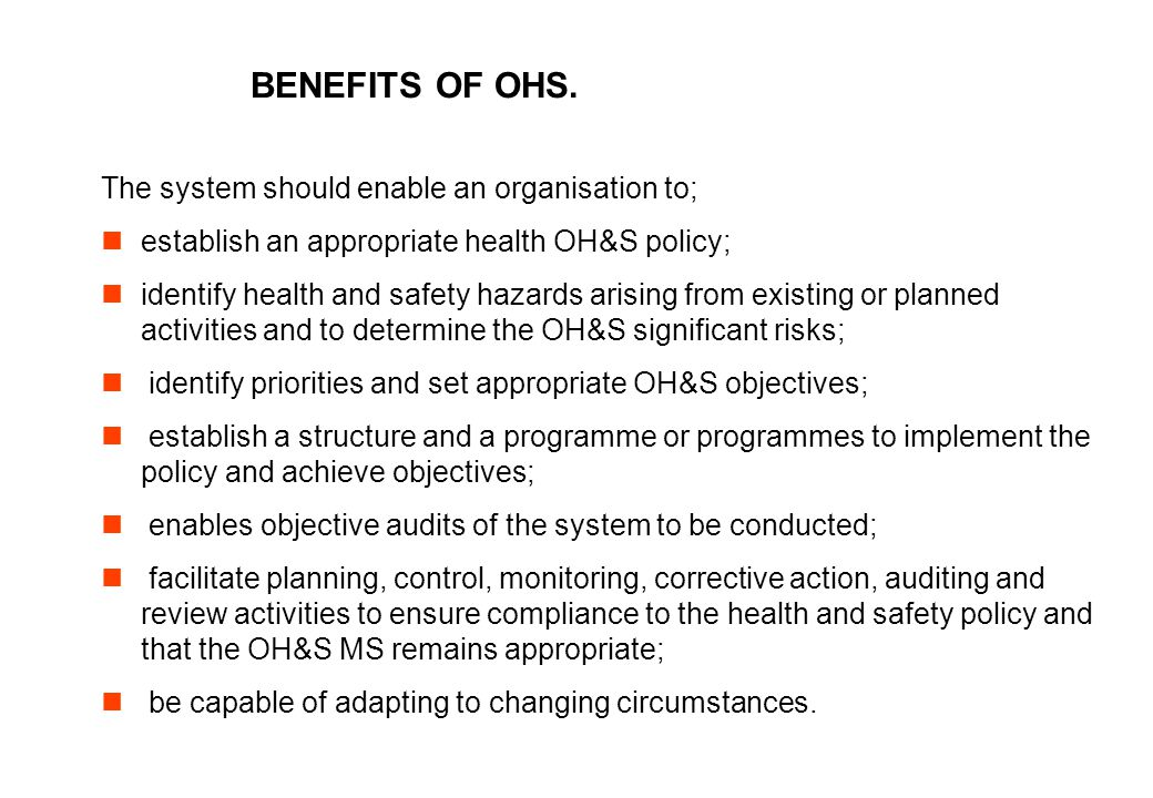 BENEFITS OF OHS.