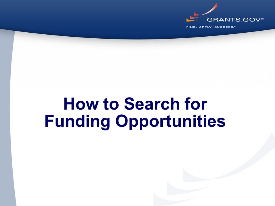How to Search for Funding Opportunities