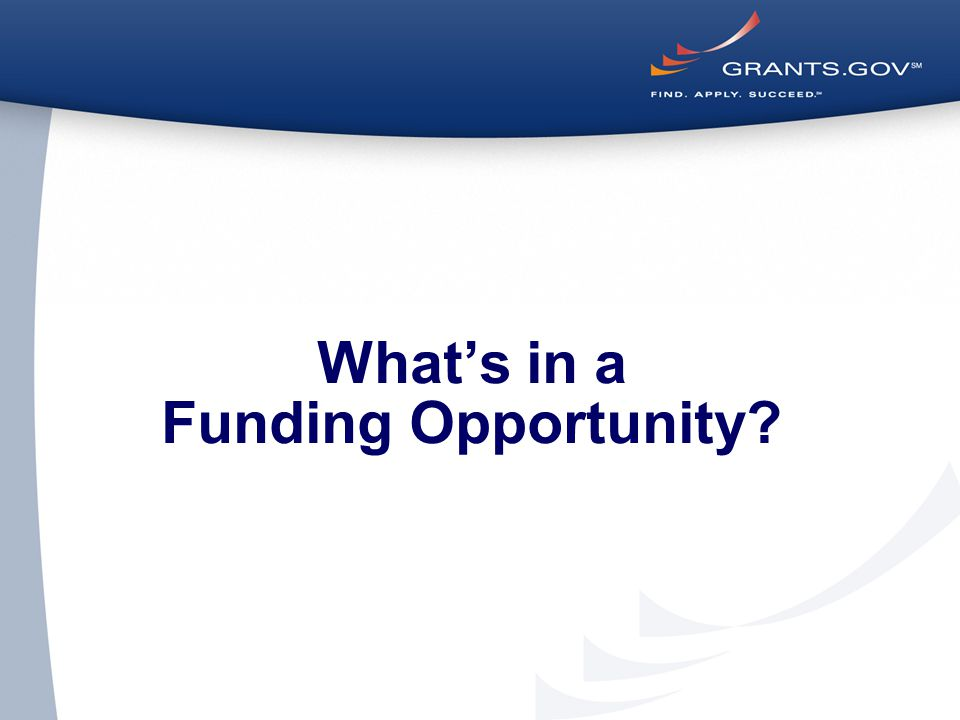 What's in a Funding Opportunity