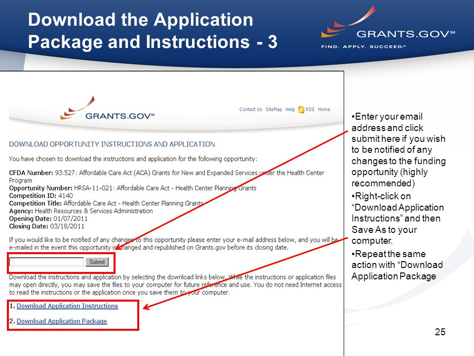 25 Enter your email address and click submit here if you wish to be notified of any changes to the funding opportunity (highly recommended) Right-click on Download Application Instructions and then Save As to your computer.