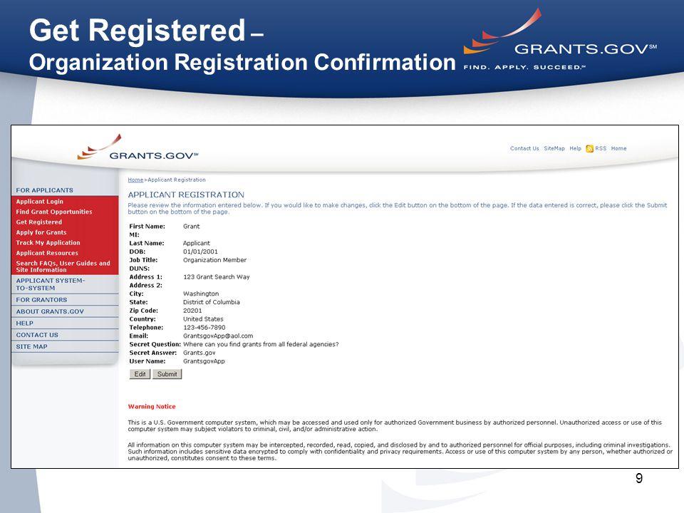 9 Get Registered – Organization Registration Confirmation