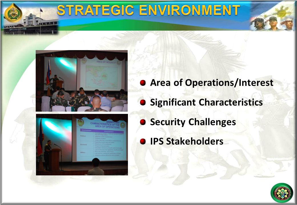 Area of Operations/Interest Significant Characteristics Security Challenges IPS Stakeholders 12
